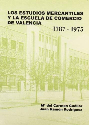 9788437044477: ESTUDIOS MERCANTILES Y ESCUELA COMERCIO VALEN