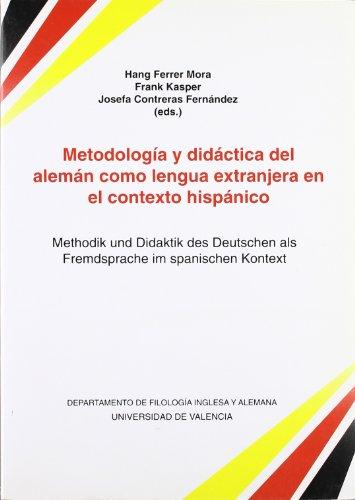 9788437052328: Metodología y didáctica del alemán como lengua extranjera en el contexto hispánico / Methodik und Didaktik des Deutschen als Fremdsprache im Spanischen Kontext