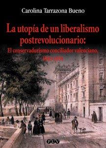 9788437054001: La utopia de un liberalismo postrevolucionario : e