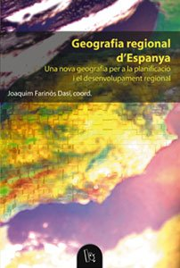 9788437054346: Geografia regional d'Espanya : una nova geografia per a la planificació i el desenvolupament regional