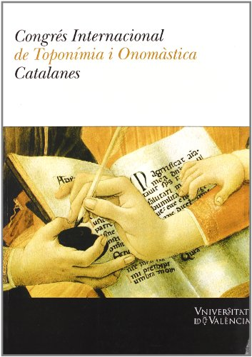 CONGRES INTERNACIONAL DE TOPONIMIA I ONOMASTICA CATALANES: CASANOVA, E. /