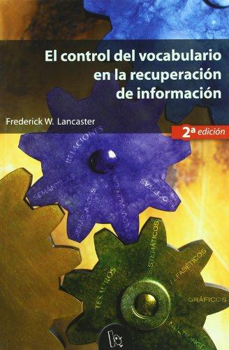 9788437054445: El control del vocabulario en la recuperación de información