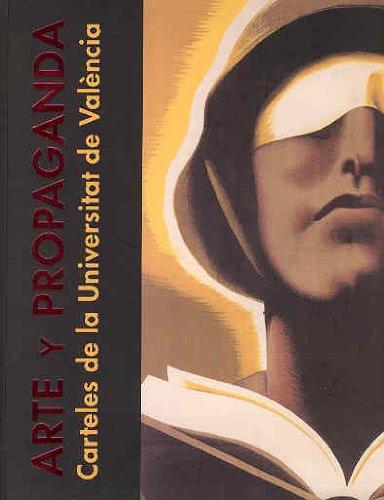 9788437054780: Arte y propaganda: Carteles de la Universitat de València