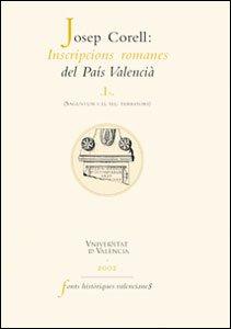 9788437055237: Inscripcions romanes del País Valencià, I: Saguntum i el seu territori (2 vols.) (Fonts Històriques Valencianes)