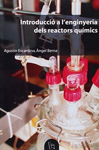 9788437056692: Introducció a l'enginyeria dels reactors químics