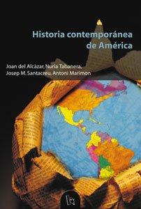 Historia contemporánea de América.: Alcàzar, J. del