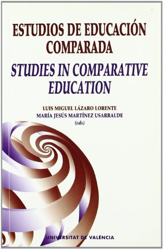 Estudios de educación comparada / Studies in: Luis Miguel Lázaro