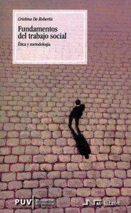 9788437058320: Fundamentos del trabajo social: Ética y metodología (Treball Social)