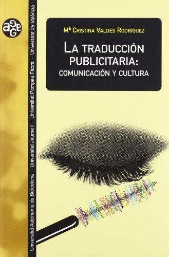 9788437058689: La traducción publicitaria: comunicación y cultura (Aldea Global)