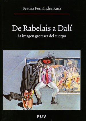 9788437060200: de Rabelais a Dali - La Imagen Grotesca del Cuerpo (Spanish Edition)