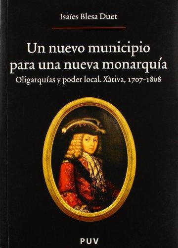 9788437062624: Un nuevo municipio para una nueva monarquía.