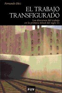9788437062921: El trabajo transfigurado