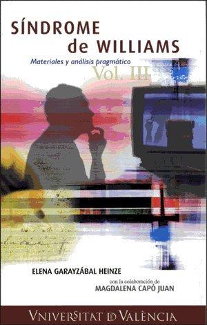 9788437063201: Síndrome de Williams. Materiales y análisis pragmático Vol. III (Historia)