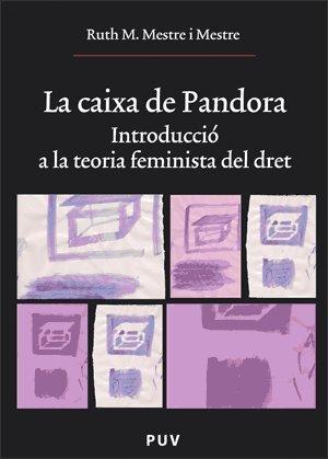 LA CAIXA DE PANDORA INTRODUCCIÓ A LA: MESTRE MESTRE, RUTH