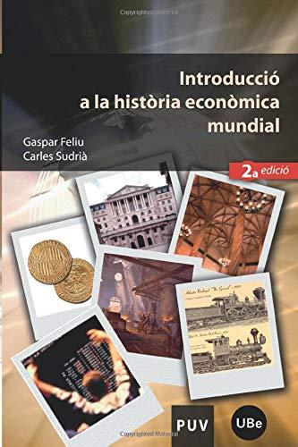 9788437065250: Introducció a la història econòmica mundial (2a ed.) (Educació. Sèrie Materials)