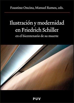9788437065458: Ilustración y modernidad en Friedrich Schiller en el bicentenario de su muerte