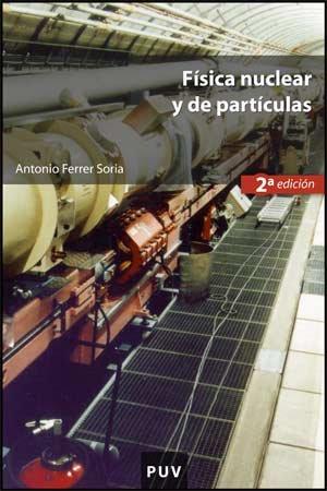 9788437065687: Física nuclear y de partículas (2a ed.) (Educació. Sèrie Materials)
