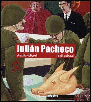 9788437066004: Julian Pacheco: El Exilio Cultural = L'Exili Cultural