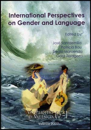9788437068152: International perspectives on gender and language : Fourth International Gender and Language Association Conference : Valencia, Spain, 8-10 Noviembre, 2006