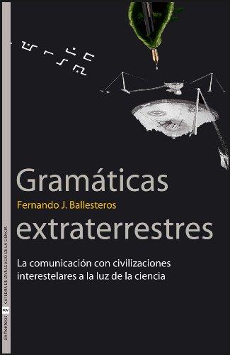 9788437068411: GRAMATICAS EXTRATERRESTRES LA COMUNICACION CON CIVILIZACIONES