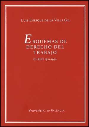 ESQUEMAS DE DERECHO DEL TRABAJO CURSO 1971-72: DE LA VILLA
