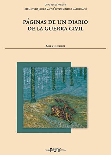 P?ginas de un diario de la guerra civil (Spanish Edition) (8437069637) by Mary Chesnut
