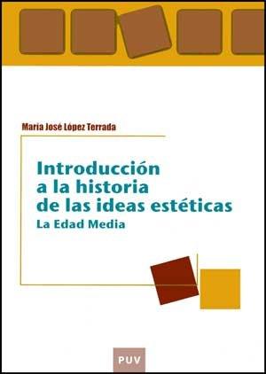 9788437069685: Introducción a la historia de las ideas estéticas: La Edad Media (Educació. Laboratori de Materials)