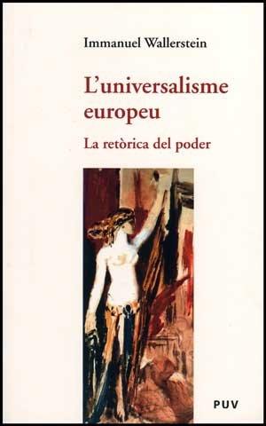 9788437070247: L'universalisme europeu: La retòrica del poder (Assaig)