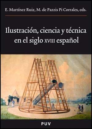 9788437071503: Ilustración, ciencia y técnica en el siglo XVIII español