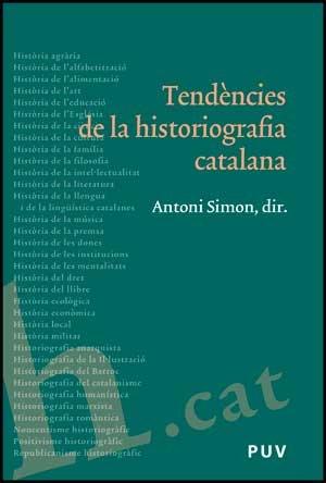 9788437072005: Tendències de la historiografia catalana (Fora de Col·lecció)