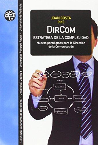 9788437072029: DirCom, estratega de la complejidad: Nuevos paradigmas para la Dirección de la Comunicación (Aldea Global)