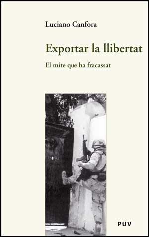 9788437072722: EXPORTAR LA LLIBERTAT