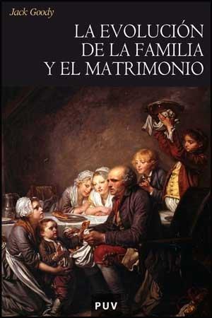 9788437073613: La evolución de la familia y el matrimonio (Història)