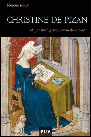 9788437074016: Christine de Pizan: Mujer inteligente, dama de corazón: 71 (Història)