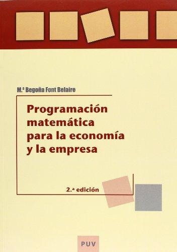 9788437076126: PROGRAMACION MATEMATICA PARA ECONOMIA+EMPRESA (PUV)