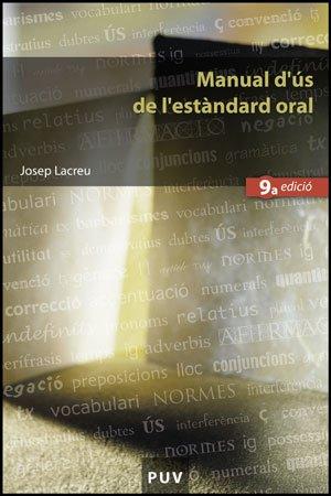 9788437077307: Manual d'ús de l'estàndard oral