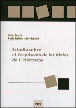 9788437077536: Estudio sobre el «Crepúsculo de los ídolos» de F. Nietzsche (Educació. Laboratori de Materials)