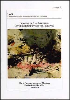 9788437077543: Lenguas de Asia Oriental: estudios lingüísticos y discursivos