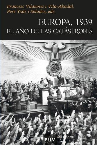 9788437078342: Europa, 1939 El Ano de las Catastrofes (Spanish Edition)