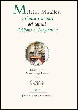 9788437079035: Melcior Miralles: Crònica i dietari del capellà d'Alfons el Magnànim