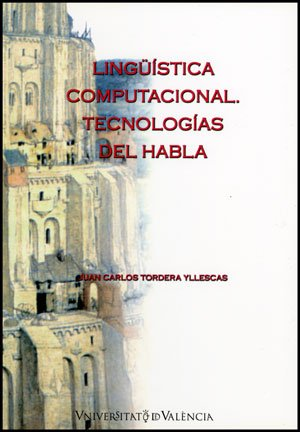 9788437079530: Lingüística computacional: Tecnologías del habla