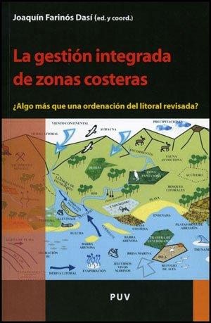 9788437080093: La gestión integrada de zonas costeras: ¿Algo más que una ordenación del litoral revisada? (Desarrollo Territorial)