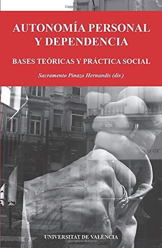 9788437081168: Autonomía personal y dependencia (Spanish Edition)