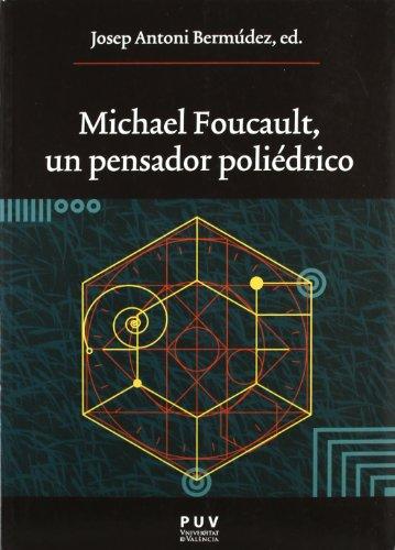 9788437081342: Michael Foucault, un pensador poliédrico (Oberta)