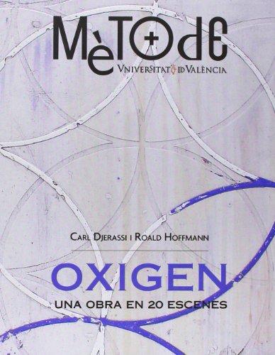 9788437081939: Oxigen: Una obra en 20 escenes (Monografias Mètode)