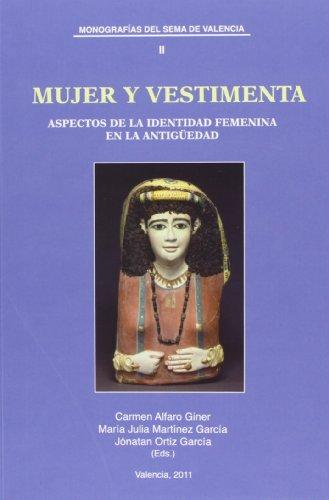 9788437087658: Mujer y vestimenta: Aspectos de la identidad femenina en la Antigüedad