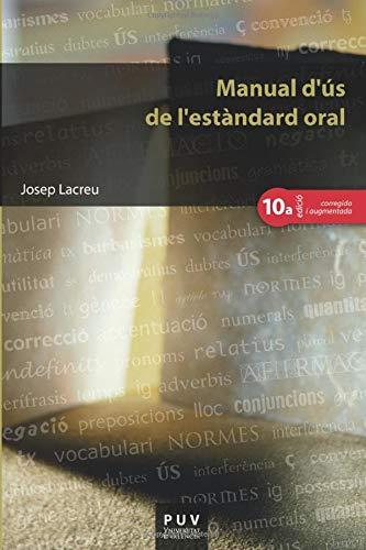 9788437087788: Manual D'Ús De L'Estàndard Oral (10ª Edición) (Educació. Sèrie Materials)