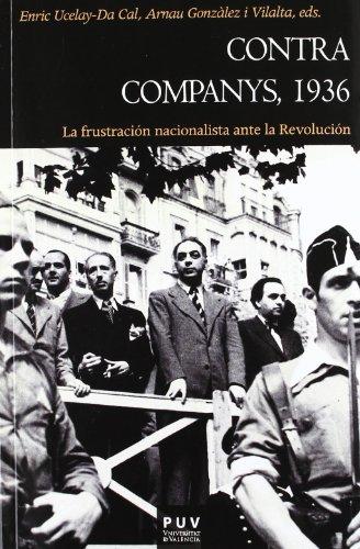 Contra companys, 1936: Publicacions de la Universitat de Valà ncia