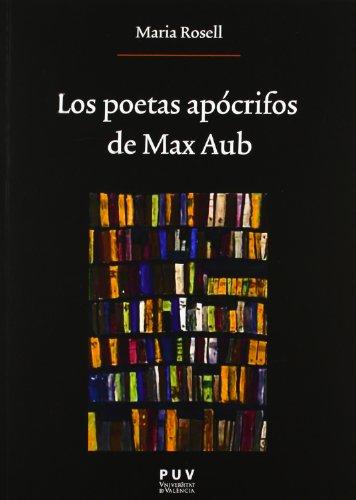 9788437088723: Los poetas apócrifos de Max Aub