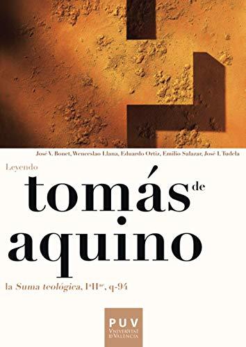 9788437088907: Tomás de Aquino. Leyendo la «Suma teológica, IªIIª, q-94»